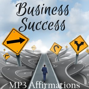 Business Success Affirmations MP3
