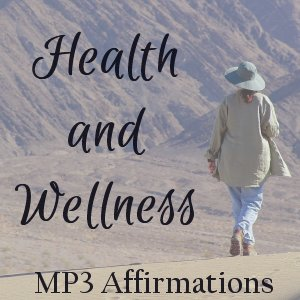 Health and Wellness Affirmations MP3